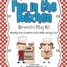 Fun in the Kitchen! Common Core Dramatic Play Kit! 5.00