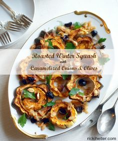 Roasted Winter Squash with Caramelized Onions and Olives (#vegan, #grainfree #sugarfree #recipe) | rickiheller.com