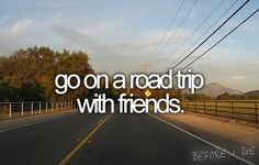 Driving? With friends? Oh yes.