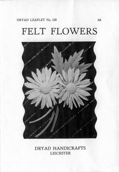 1940s Fabulous Felt Flowers! - 1940s Style For You