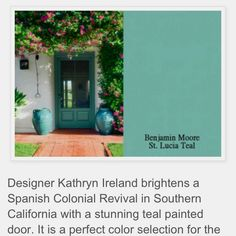 Teal front door from Benjamin Moore