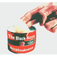 the black keys - thickfreakness is raw, honest, and incredible. black key