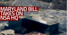 Maryland bill targets resources at NSA headquarters.