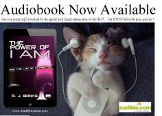 Hooray!! The highly requested Audio Book version is NOW AVAILABLE!!! Get your instant mp3 download here. Special launch release price only $6.95 so...GET IT NOW!!!!!!! http://www.audible.com/pd/Self-Development/The-Power-of-I-AM-and-the-Law-of-Attraction-Audiobook/B00KDPJK3U/ref=a_search_c4_1_1_srTtl?qid=1400638131&sr=1-1