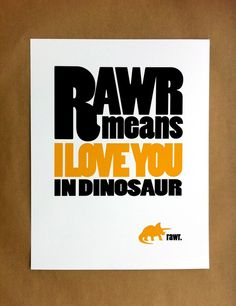"""this quote would be great on a hoopla for us.  except is should say """"rawr means i love you in bear"""" with a little bear on it.  red/aqua/lime 8"""""""