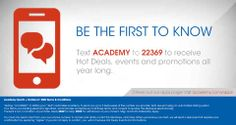 Academy Mobile Coupons - Text ACADEMY to 22369 to get deals and promotions.