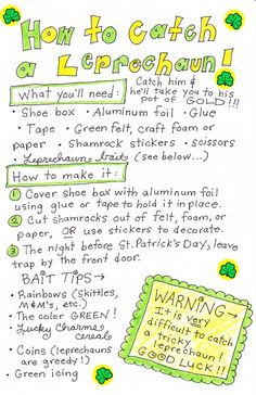 How to catch a Leprechaun.  Instructions and various Leprechaun traps.