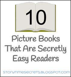 Story Time Secrets: Ten Picture Books That Are Secretly Easy Readers