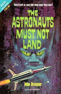 The Astronauts Must Not Land.