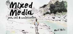 Create Mixed Media Art in Craftsy's Mixed Media: Pen, Ink & Watercolor
