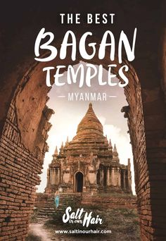 Discover 7 of the Best Bagan Temples