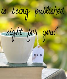 Is being published right for you?...a great post for bloggers on being published from @Jen Rizzo