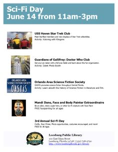 LPL's 3rd Annual Sci-Fi Day on June 14 from 11am-3pm. Special guests include The USS Haven Star Trek Club and the Guardians of Gallifrey (Doctor Who Fan club). Face Painting by Mandi Ilene. FREE for ALL AGES. Brought to you by thre Friends of the Leesburg Library.