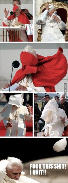 The real reason for the Popes resignation. Hahaha
