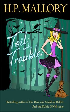 Toil and Trouble, the second book in the Jolie Wilkins series!