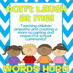 Don't Laugh at Me! {A Lesson of Friendship, Respect & Empathy}