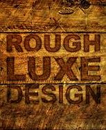 Rough Luxe Design: The New Love of Old | $125.00