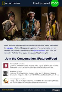 """In this email, National Geographic embedded the latest tweets with #futureoffood to promote """"The New Face of Hunger,"""" an article in a recent issue. #emailmarketing #socialmedia #realtime"""