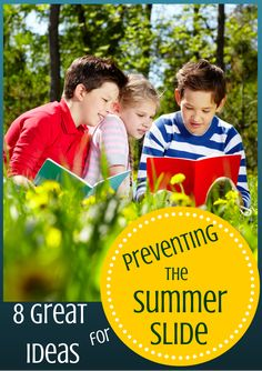 8 great ideas for preventing the summer slide! Free downloadable handout.