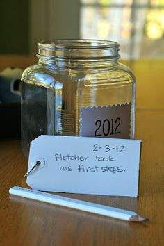 A Year to remember Jar: This is such a sweet idea! Decorate a jar and add slips of paper to it all year long, recording favorite memories, milestones, special events, then read on the following new years eve to remember what a wonderful year you had!