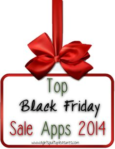 Top Black Friday sale apps 2014 --lots of great apps that have already posted thousands of savings!!!