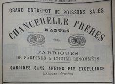Nantes. Publicité Chancerelle frères, fabriques de sardines à l'huile renommées. 1882.