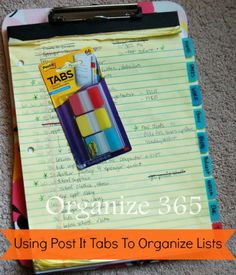 """Use Post It Tabs To Organize Lists : """"I am a list maker. This summer I discovered how easy it is to organize my to do list with post it tabs!"""""""