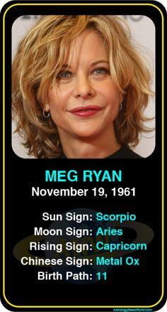 Celeb #Scorpio birthdays: Meg Ryan's astrology info! Sign up here to see more: https://www.astroconnects.com/galleries/celeb-birthday-gallery/scorpio?start=150  #astrology #horoscope #zodiac #birthchart #natalchart #megryan