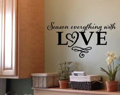 Season Everything with Love  Kitchen Blessing by WildEyesSigns, $25.00