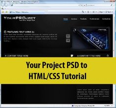 Your Project PSD to HTML/CSS Tutorial
