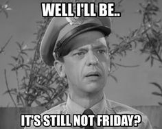 How Thursdays feel. #tbt #donknotts #barneyfife #throwbackthursday #friday