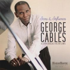 George Cables - Icons & Influences