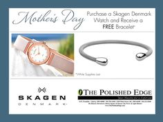 still time to get mom a Skagen watch and free bracelet from The Polished Edge Fine Jewelry