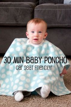 diy child/infant/baby poncho tutorial, makes a great car seat blanket ...