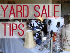 Yard Sale Tips: Tricks and Advice to Throwing a Successful Garage Sale. Wonder if any of the ideas from my many articles on garage sales are in here...