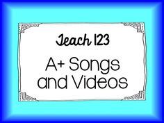 Teach123 - tips for teaching elementary school: Songs, Videos, and More!
