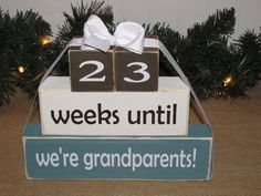 "Grandparent countdown. Wood Blocks. Pregnancy announcement. ""weeks until we're grandparents"". Mother's Father's Day. BLUE,WHITE,BROWN on Etsy, $30.00"