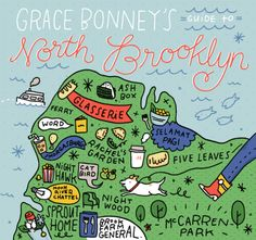 Say hello to my fav spots in Brooklyn. 24 Hours in Brooklyn...with me! With an illustrated map by Tuesday Bassen #cityguide #travel #brooklyn #greenpoint #williamsburg #nyc #designsponge