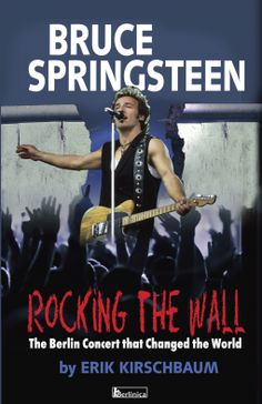Book Review: Rocking the Wall by Eric Kirschbaum | Man of la Book