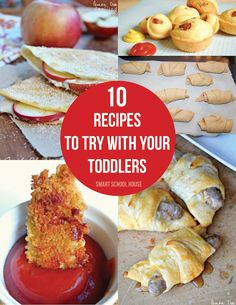 10 recipes to try with your toddlers!