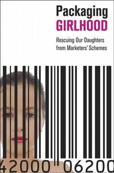 Packaging Girlhood - Media Literacy