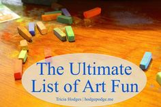 The Ultimate List of Art Fun and Encouragement at Hodgepodge