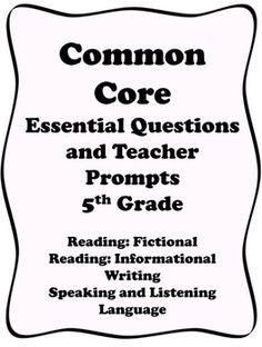 5th Grade Common Core 5th Grade Essential Questions and Te