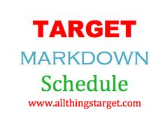 Target Markdown Schedule - Find out what days Target marks down each department.