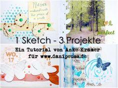 1 Sketch - 3 Projekte (Layout, Project Life Cards, Karte) | Ein Tutorial von Anke Kramer für www.danipeuss.de