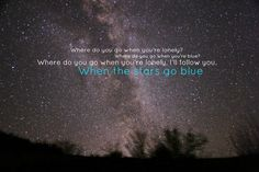 when the stars go blue, country lyrics, song lyric, countri lyric
