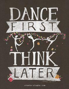 Dance First Think La