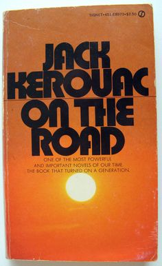 "On the Road by Jack Kerouac. Good book. ""though it has been fifty years since the events in On the Road, the feelings, ideas, and experiences in the novel are still remarkably fresh as expressions of restless, idealistic youth who yearn for something more than the bland conformity of a generally prosperous society."""