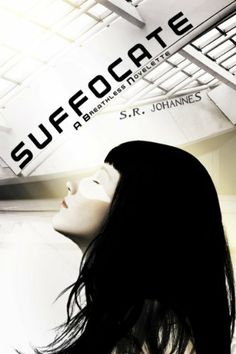 Suffocate (The Breathless Novelette series) by S.R. Johannes, http://www.amazon.com/dp/B008450Q70/ref=cm_sw_r_pi_dp_gehYsb0VKH0PM