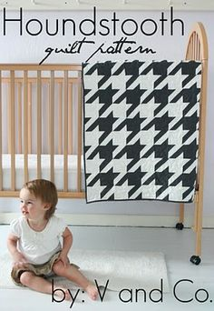 trusca- harper was just asking if his favourite aunty trusca would like to make him this houndstooth quilt tomorrow? i said you were busy but if Thea sleeps for a long time....